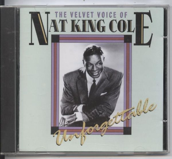 Nat King Cole  - The Velvet Voice Of, Unforgettable, CD(1996) USED